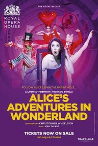 Royal Opera House: Alice's Adventures in Wonderland Movie Poster